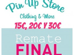 Remate final Pin Up Store