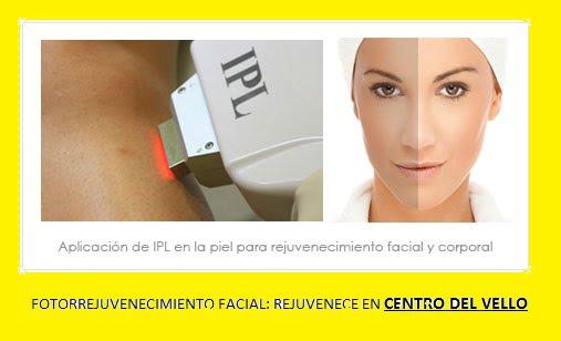 Fotorrejuvenecimiento facial Centro del Vello
