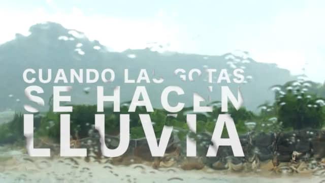 Cartel del documental Cuando las gotas se hacen lluvia.