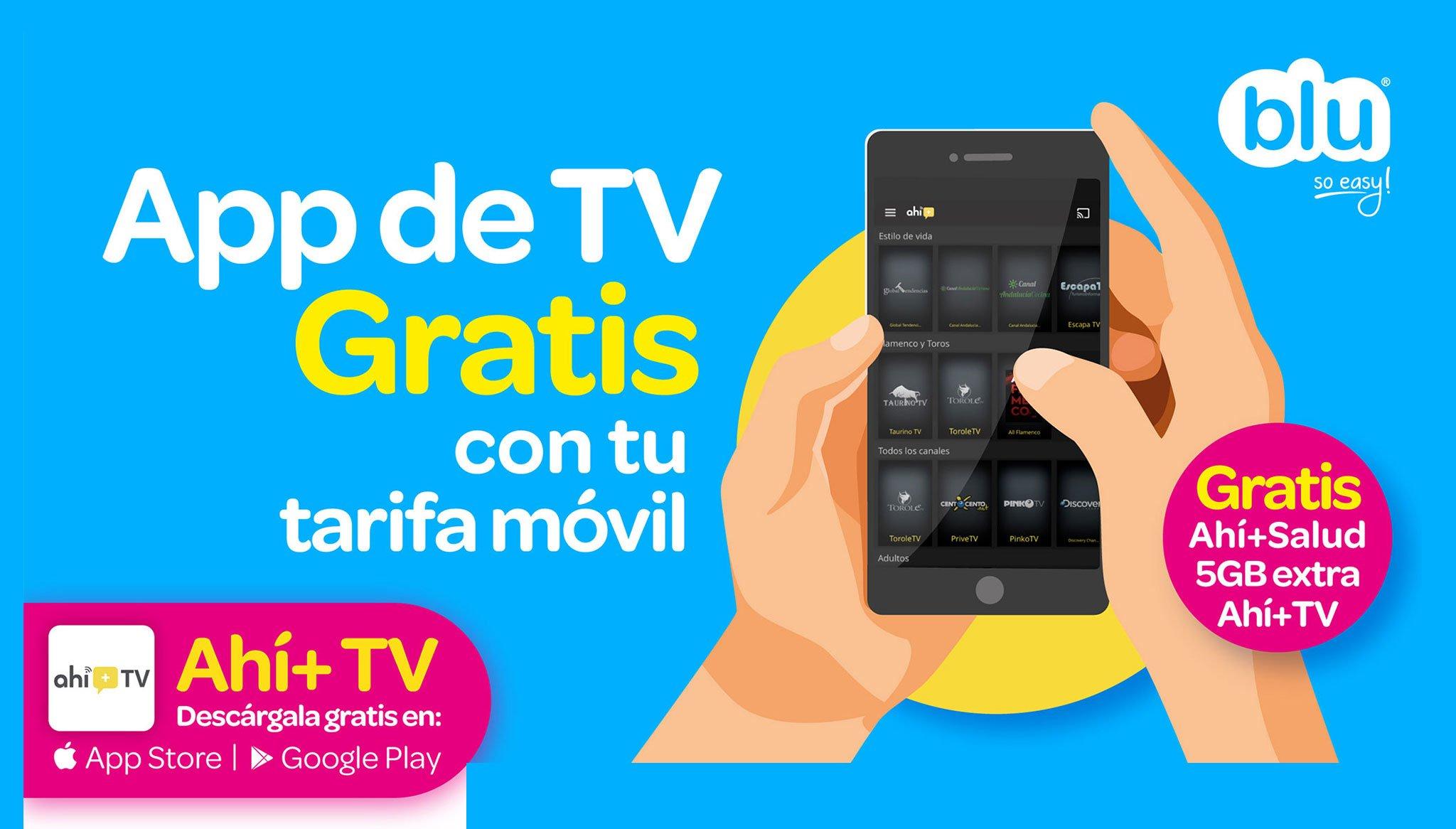 С вашего мобильного тарифа, продвижение приложений «Ахи + ТВ» и «Ахи + Салуд» с Blu