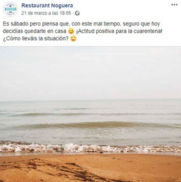 Image: Restaurant Noguera publishes about its privileged environment, about its cuisine, always positive messages