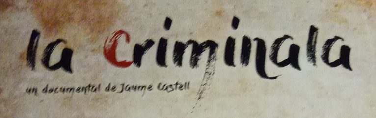 Cartel del documental 'La Criminala'-