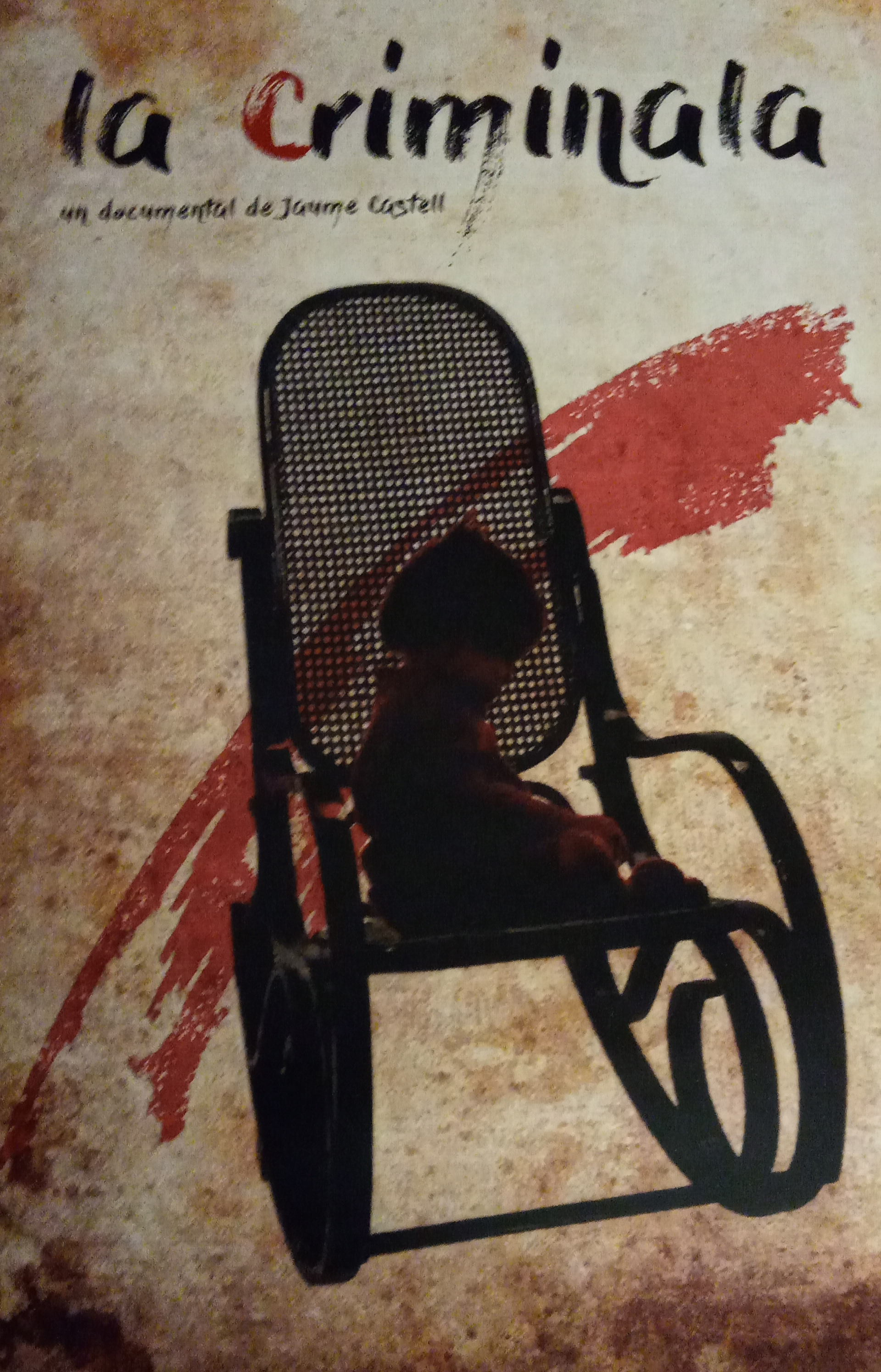 Cartel del documental 'La Criminala'