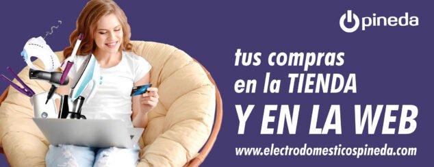 Imagen: Entra en la web de Electrodomésticos Pineda para realizar con comodidad tus compras