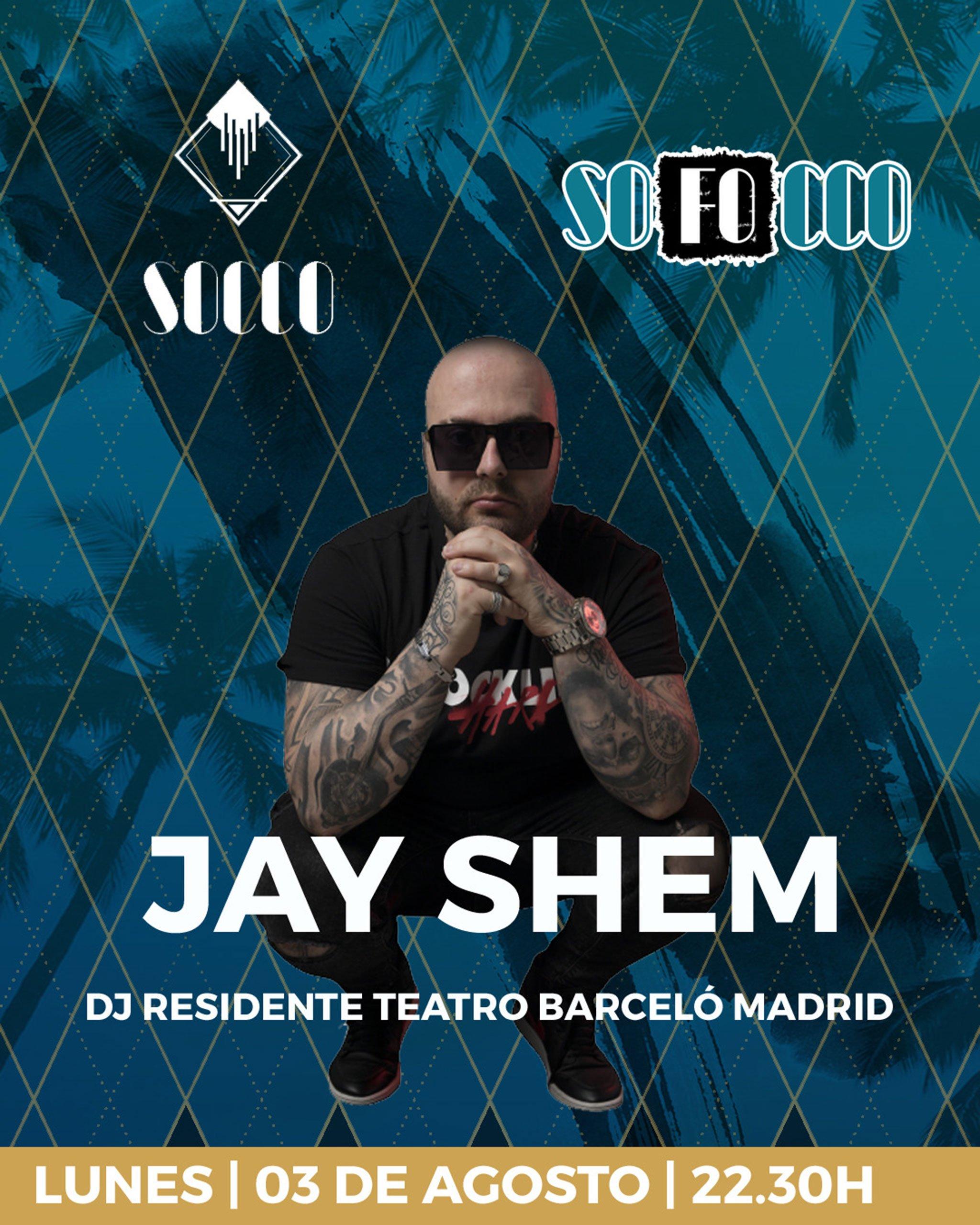 Jay Shem, residente en dos de las discotecas más importantes de Madrid, en Socco Jávea