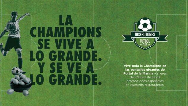 Imagen: Vive la Champions League en Portal de la Marina