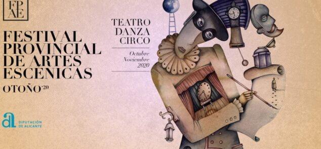 Imagen: Festival Provincial de Artes Escénicas de la Diputación de Alicante