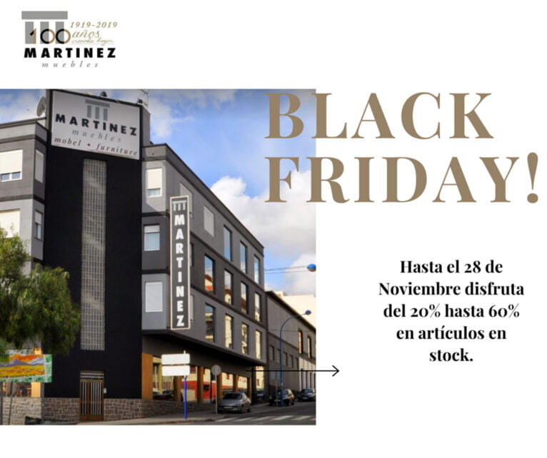 Black Friday - Muebles Martínez
