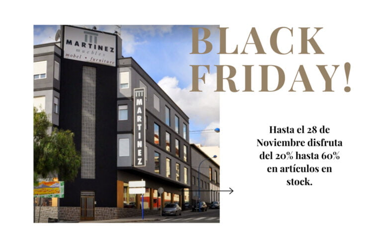 Black Friday en Muebles Martínez