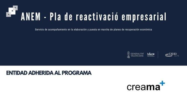 CREAMA forma parte del programa ANEM-Pla de Reactivació empresarial