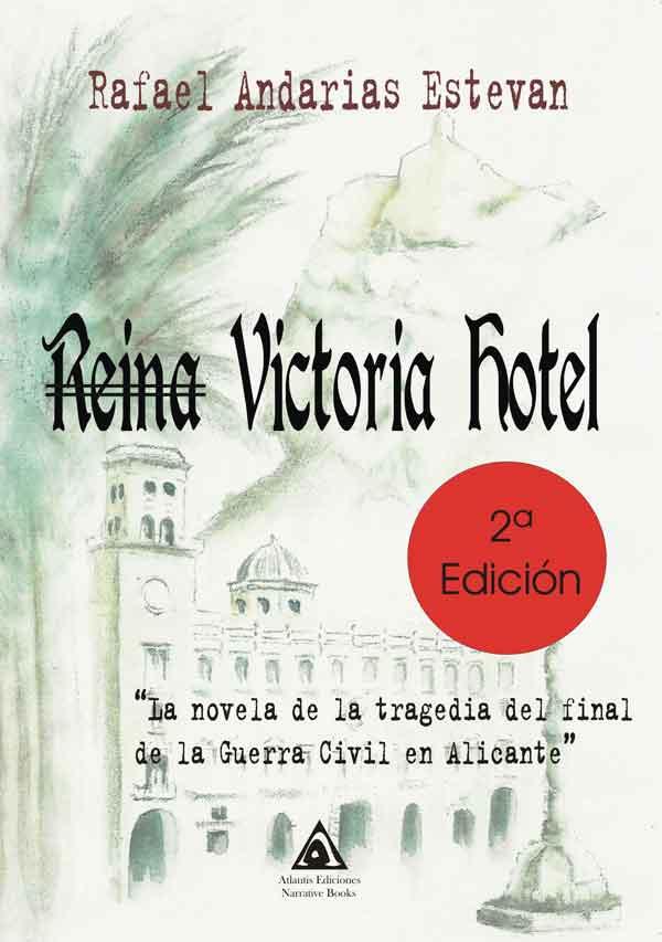 Imagen: Portada de la 2ª edición de la novela 'Hotel Reina Victoria'
